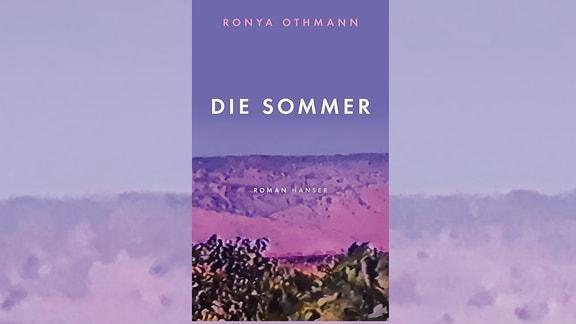 Ronya Othmann, Die Sommer, buch,cover