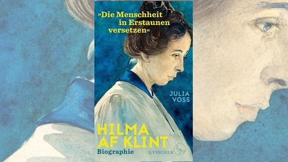 """Cover des Buches """"Hilma af Klint"""" von Julia Voss"""