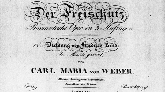 Historisches Titelblatt der Oper 'Der Freischütz'