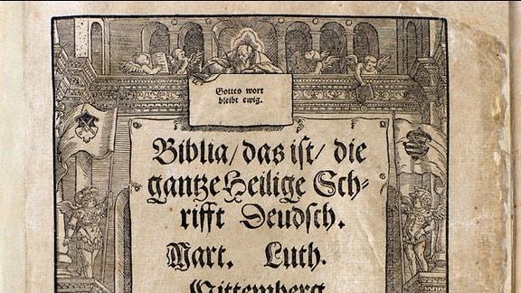 Titelblatt der 1534er Bibel mit handschriftliche Widmung Luthers für Felicitas von Selmenitz