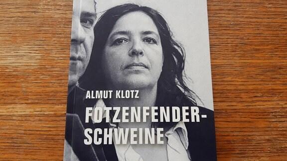 """Almut Klotz """"Fotzenfenderschweine"""""""