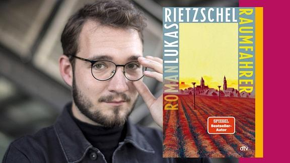 Lukas Rietzschel: Raumfahrer