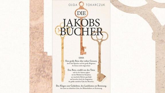 """Cover des Buches """"Die Jakobsbücher"""" von Olga Tokarczuk."""