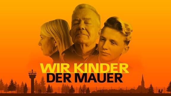 """Key Visuals zu """"Wir Kinder der Mauer"""""""