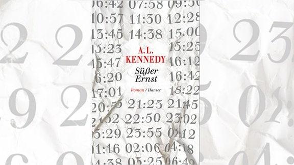 A.L. Kennedy: Süßer ernts