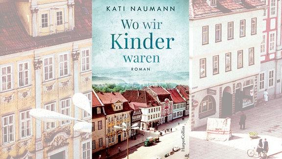 "Cover Kati Naumann: ""Wo wir Kinder waren"""