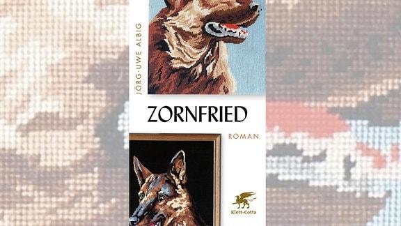 Roman Zornfried von Jörg-Uwe Albig
