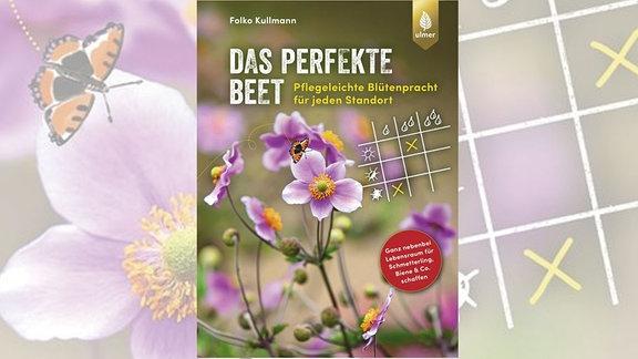 """Buchcover """"Das perfekte Beet"""" von Folko Kullmann"""