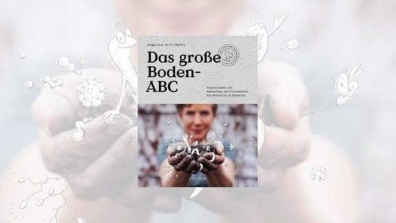 """Buchcover von Angelika Ertl-Marko: """"Das große Boden-ABC"""""""