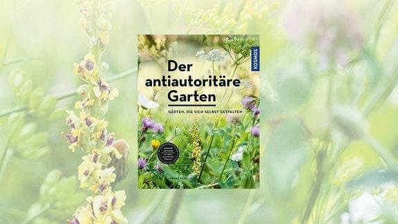 Buchcover: Der antiautoritäre Garten
