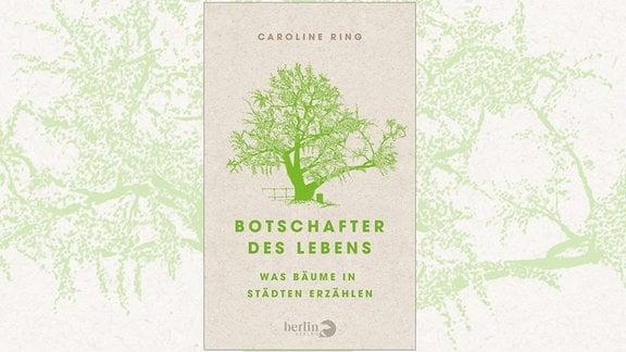 """Cover des Buches """"Botschafter des Lebens"""" von Caroline Ring"""