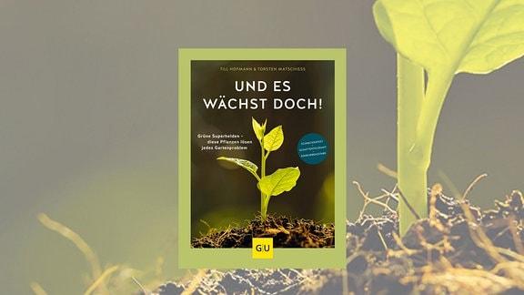 """Buchcover """"Und es wächst doch!"""""""
