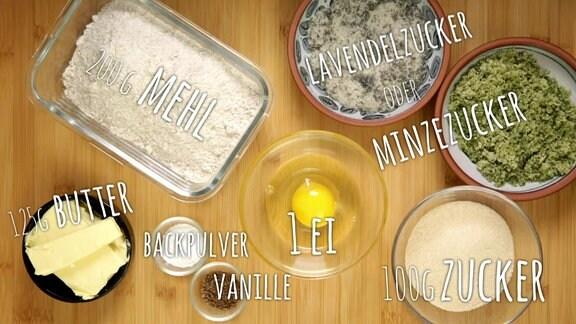 Mehl, Butter, Backpulver, Zucker, Ei, Vanille, Minzzucker, Lavendelzucker.