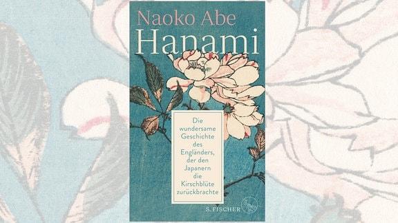 """Cover des Buches """"Hanami"""" von Naoko Abe"""