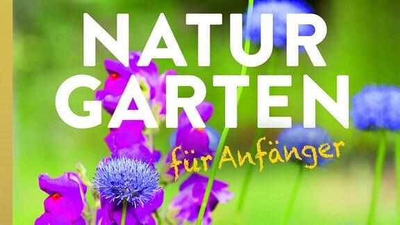 Buchcover Naturgarten für Anfänger