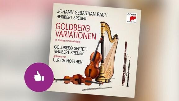 CD-Cover Goldbergvariationen mit Streichern und Harfe auf dem Titel, Piktogramm Daumen hoch auf violettem Kreis, Hintergrund CD-Cover weichgezeichnet