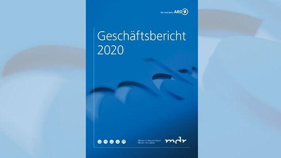 MDR-Geschäftsbericht 2020, Deckblat