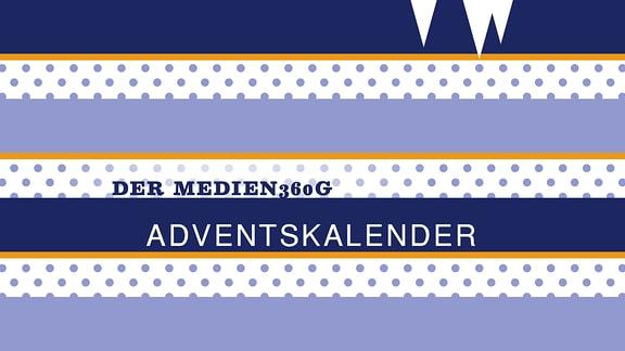 """Gestreifter, winterlicher Hintergrund mit dem Schriftzug """"Der MEDIEN360G Adventskalender"""""""