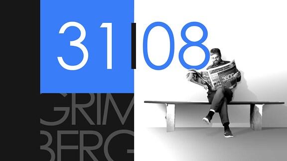 """Teaserbild für GRIMBERG – Die Kolumne am 31. August 2018: Schriftzug """"31/08""""."""