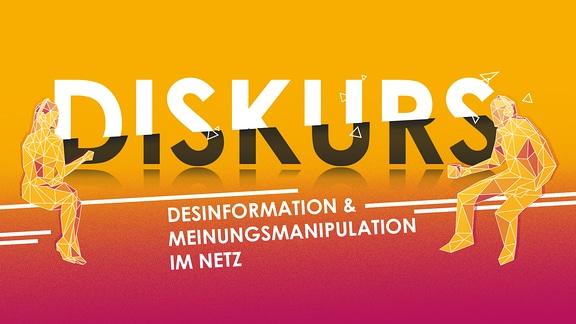 Text: Diskurs - Desinformation und Meinungsmanipulation im Netz. Zwei abstrahierte Menschen, die miteinander diskutieren.