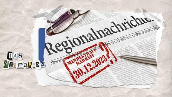 Regionalzeitung mit Stempel Mindesthaltbarkeitsdatum 30.12.2023