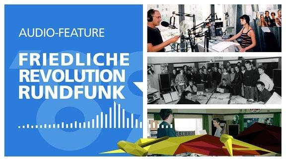 """Schriftzug """"Audio-Feature - Friedliche Revolution Rundfunk"""". Außerdem Bilder aus den Redaktionen DT64 und MDR Sputnik"""