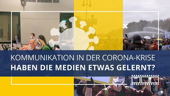 Bildcollage mit Blick in eine Nachrichtenredaktion und Bildern von Demonstrationen. Ein stilisiertes halbtransparentes Virus verbindet die Bildmotive miteinander. Im Bild steht: Kommunikation in der Corona-Krise. Haben die Medien etwas gelernt?