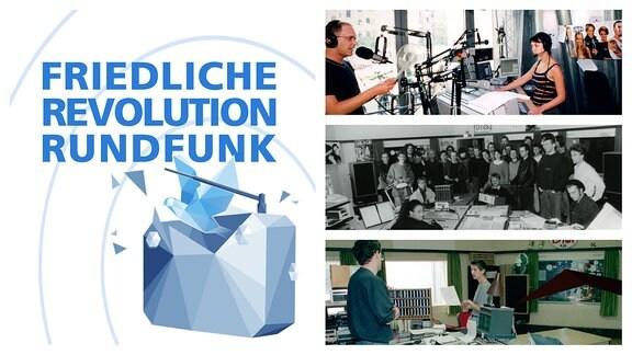 """Schriftzug """"Friedliche Revolution Rundfunk"""". Außerdem Bilder aus den Redaktionen DT64 und MDR Sputnik"""