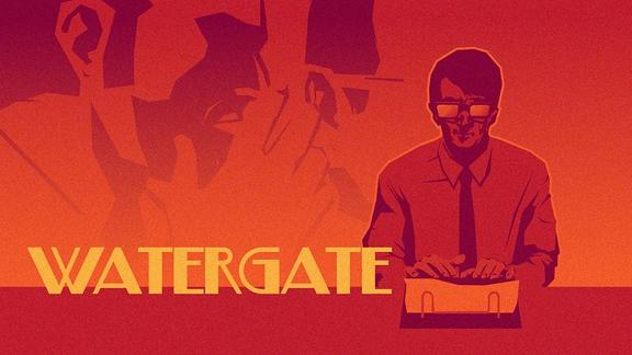 Mann sitzt an Schreibmaschine. Jemand flüstert ihm was ins Ohr. Schriftzug Watergate.