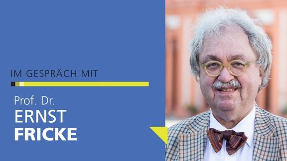 Porträt von Prof. Dr. Ernst Fricke