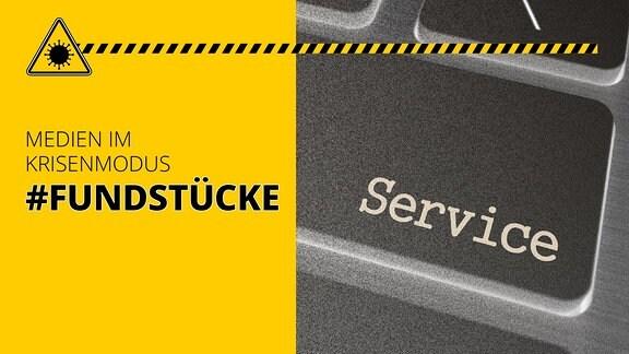 Bild einer Service-Taste, dazu Schriftzug: Medien im Krisenmodus #Fundstücke
