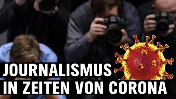"""Fotografierende Person. Darauf Abbildung eines Coronavirus' sowie der Schriftzug """"Journalismus in Zeiten von Corona""""."""