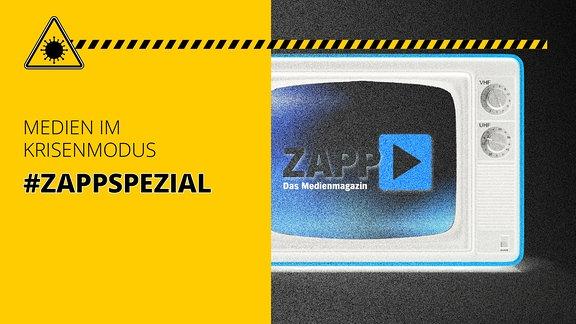 Bildschirm mit ZAPP-Logo, dazu Schriftzug: Medien im Krisenmodus #ZAPPSpezial