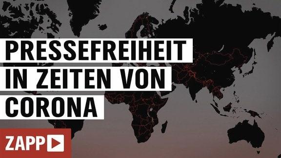 """Weltkarte sowie der Schriftzug """"Pressefreiheit in Zeiten von Corona""""."""