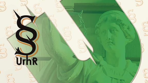 Grün überblendete Justitia mit dem Paragraphenzeichen sowie der Abkürzung UrhR.