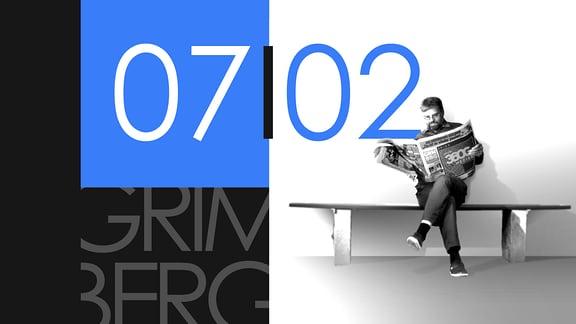"""Teaserbild für GRIMBERG – Die Kolumne am 7. Februar 2019: Schriftzug """"07/02""""."""