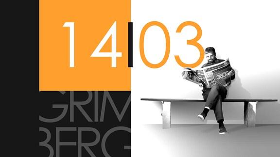 """Teaserbild für GRIMBERG – Die Kolumne am 14. März 2019: Schriftzug """"14/03""""."""