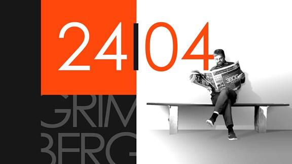 """Teaserbild für GRIMBERG – Die Kolumne am 24. April 2019: Schriftzug """"24/04""""."""