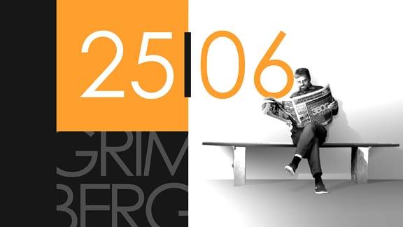 """Teaserbild für GRIMBERG – Die Kolumne am 25. Juni 2019: Schriftzug """"25/06""""."""