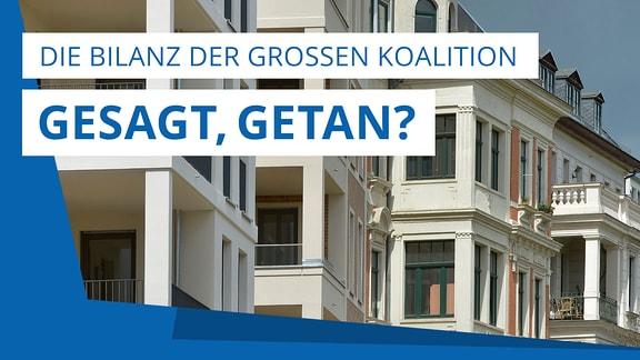 """Das Teaserbild zeigt ein Themenbild und trägt den Titel """"Gesagt, getan?"""" – Die Bilanz der Großen Koalition"""