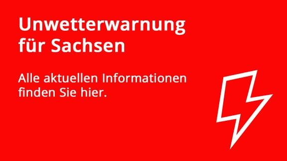 Unwetterwarnung für Sachsen – alle aktuellen Informationen finden Sie hier.