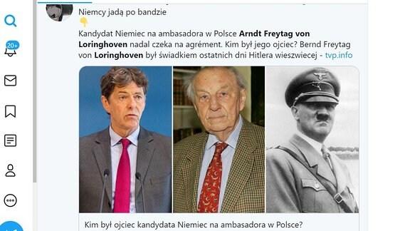 Die Bilder des künftigen deutschen Botschafters in Polen, Arndt Freytag von Loringhoven, dessen Vater und Adolf Hitler nebeneinander auf Twitter.