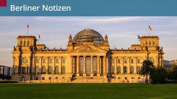 Der Reichstag in Berlin.