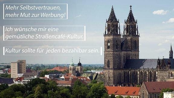 Blick auf den Magdeburger Dom, dazu Äußerungen zum Kulturangebot