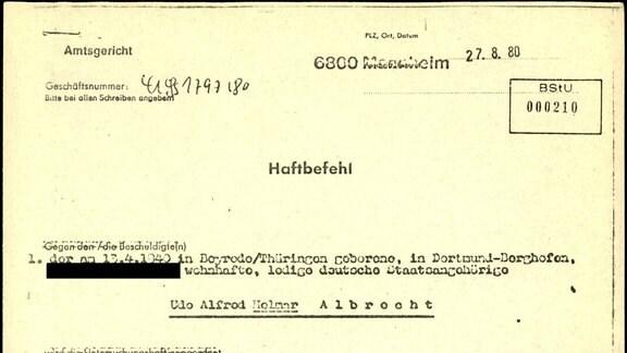 Haftbefehl von 1980 gegen Udo Albrecht aus der Akte MfS AOPK 25579/91 vom BStU