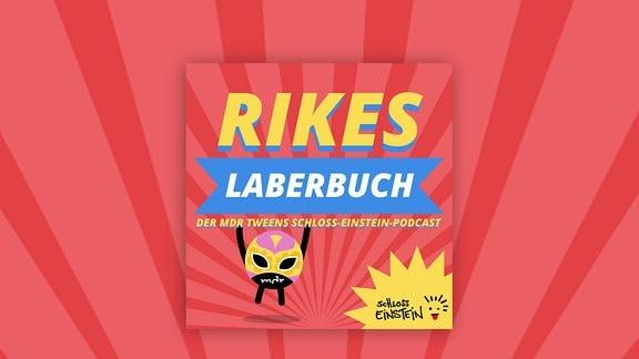 """Logo Rikes Laberbuch - der """"Schloss Einstein""""-Podcast"""