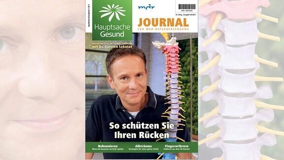 Hauptsache-gesund-Journal: So schützen Sie Ihren Rücken. April 2021