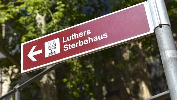 Wegweiser zum Luther Sterbehaus