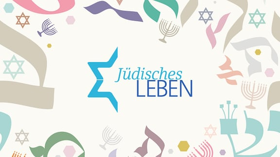 """Schriftzug """"Jüdisches Leben"""" mit angeschnittenem Davidstern auf Hintergrund mit diversen Symbolen des jüdischen Lebens"""