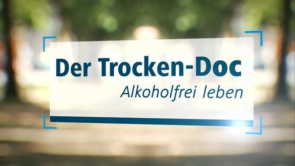 "Szene aus ""Trocken-Doc - Alkoholfrei leben""."